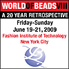 World of Beads VIII: A 20 Year Retrospective