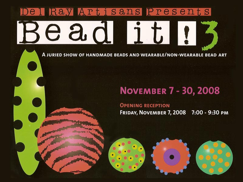 The Del Ray Artisans Juried Show: Bead It! 3